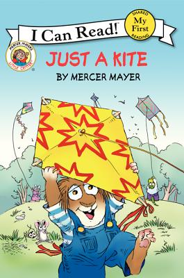 Little Critter: Just a Kite (My First I Can Read) Cover Image