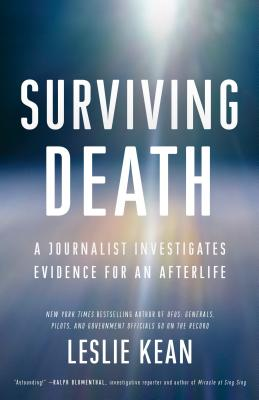 Surviving Death: A Journalist Investigates Evidence for an Afterlife Cover Image