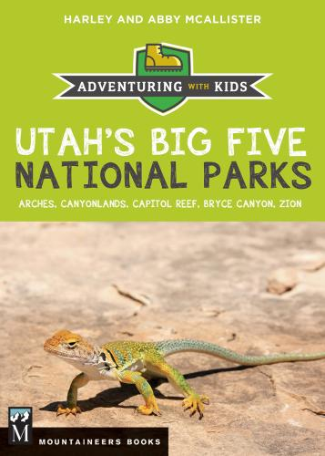 Utah's Big Five National Parks: Adventuring with Kids Cover Image