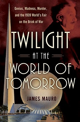 Twilight at the World of Tomorrow Cover
