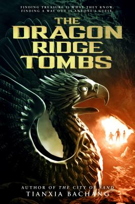 The Dragon Ridge Tombs Cover Image
