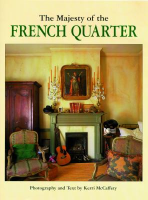 The Majesty of the French Quarter Cover Image