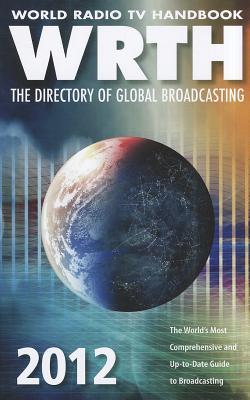 World Radio TV Handbook: The Directory of Global Broadcasting Cover Image