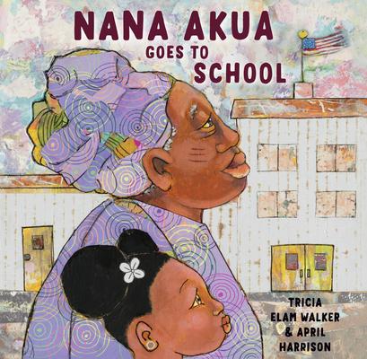 Nana Akua Goes to School Cover Image