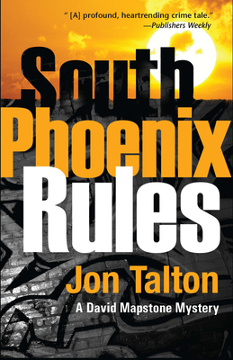 South Phoenix Rules (David Mapstone) Cover Image