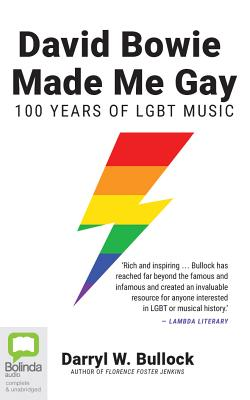 David Bowie Made Me Gay: 100 Years of Lgbt Music Cover Image