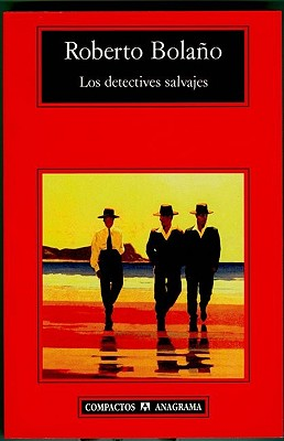Los Detectives Salvajes Cover Image