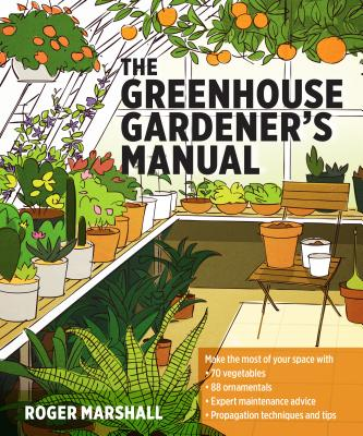 The Greenhouse Gardener's Manual Cover Image