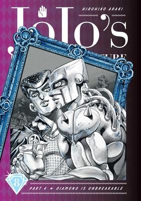 JoJo's Bizarre Adventure: Part 4--Diamond Is Unbreakable, Vol. 8 (JoJo's Bizarre Adventure: Part 4--Diamond Is Unbreakable #8) Cover Image