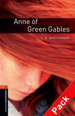 Anne of Green Gables [With CD (Audio)] (Oxford Bookworms Library: Stage 2) Cover Image