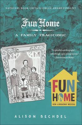 Fun Home: A Family Tragicomic Cover Image