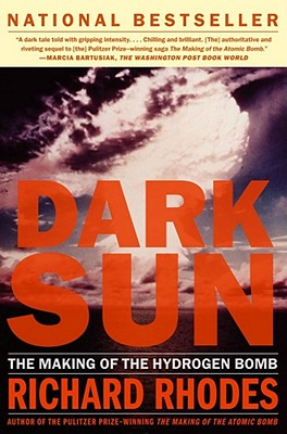 Dark Sun: The Making Of The Hydrogen Bomb Cover Image