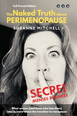 The Naked Truth About PERIMENOPAUSE: Secret Menses Business Cover Image