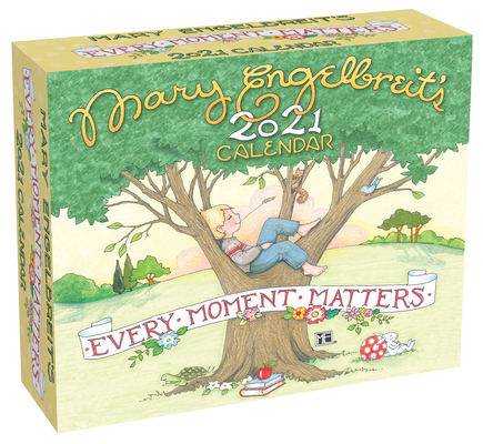 Mary Engelbreit 2021 Day-to-Day Calendar: Every Moment Matters Cover Image