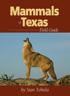 Mammals of Texas Field Guide (Mammal Identification Guides) Cover Image