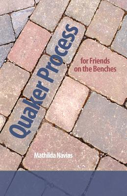 Quaker Process for Friends on the Benches Cover Image