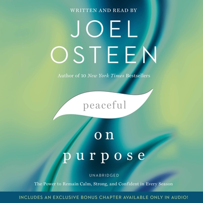 Peaceful on Purpose: The Power to Remain Calm, Strong, and Confident in Every Season Cover Image