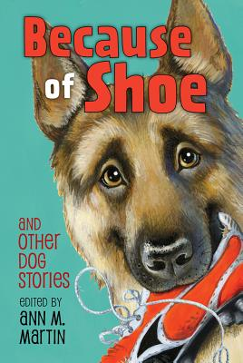 Because of Shoe and Other Dog Stories Cover