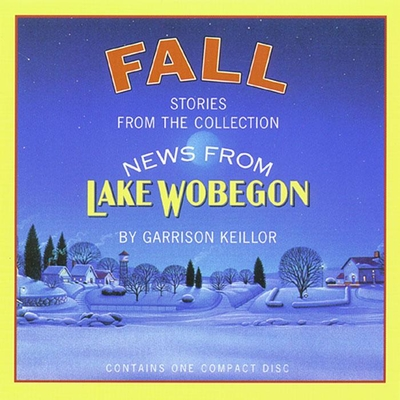 News from Lake Wobegon: Fall Cover Image
