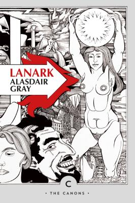Lanark: A Life in Four Books (Canons #1) Cover Image