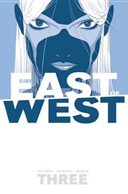 East of West Volume 3: There Is No Us cover image