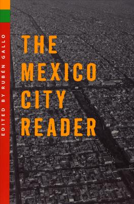 The Mexico City Reader (THE AMERICAS) Cover Image