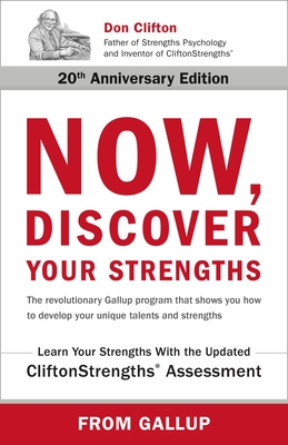 Now, Discover Your Strengths: The revolutionary Gallup program that shows you how to develop your unique talents and strengths Cover Image