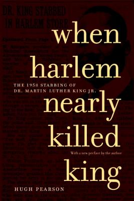 When Harlem Nearly Killed King Cover