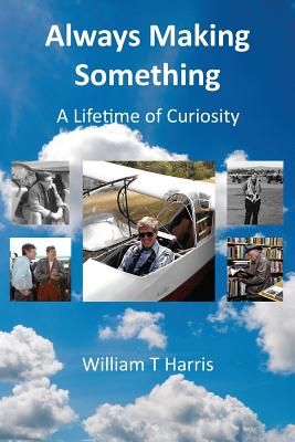 Always Making Something: A Lifetime of Curiosity cover