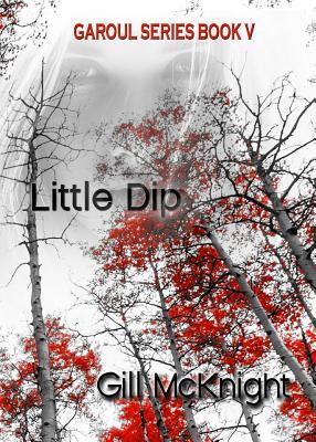 Little Dip (Garoul #5) Cover Image