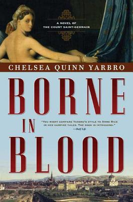 Borne in Blood: A Novel of the Count Saint-Germain (St. Germain #21) Cover Image