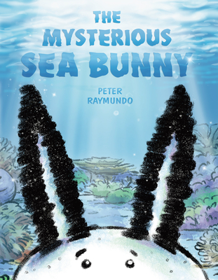 The Mysterious Sea Bunny Cover Image