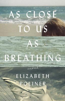 As Close to Us as Breathing: A Novel Cover Image