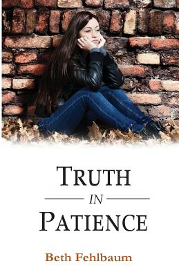 Truth in Patience (Patience Trilogy #3) Cover Image