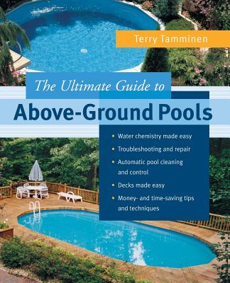 The Ultimate Guide to Above-Ground Pools Cover Image