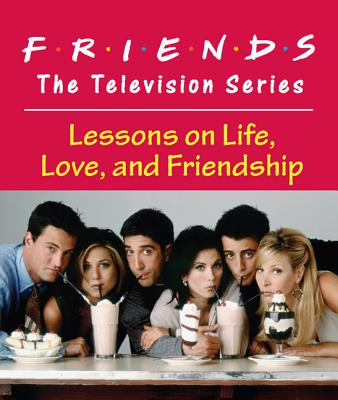 Friends: The Television Series: Lessons on Life, Love, and Friendship (RP Minis) Cover Image