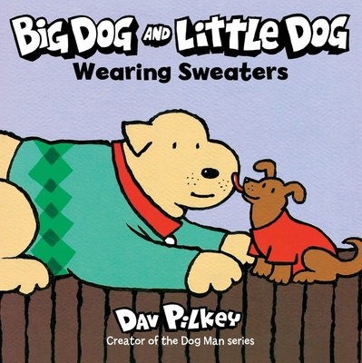 Big Dog and Little Dog Wearing Sweaters (Green Light Readers Level 1) Cover Image