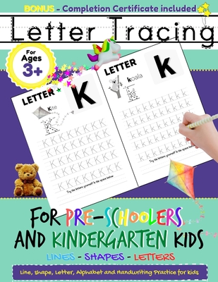 Letter Tracing For Pre-Schoolers and Kindergarten Kids: Alphabet Handwriting Practice for Kids 3 - 5 to Practice Pen Control, Line Tracing, Letters, a Cover Image