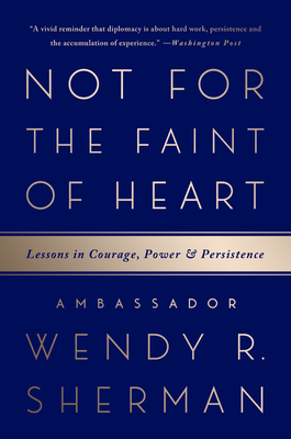 Not for the Faint of Heart: Lessons in Courage, Power, and Persistence Cover Image