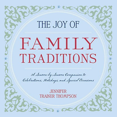 The Joy of Family Traditions Cover