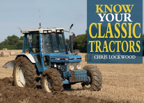 Know Your Classic Tractors, 2nd Edition Cover Image