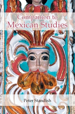 Cover for A Companion to Mexican Studies