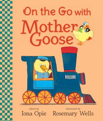 On the Go with Mother Goose (My Very First Mother Goose) Cover Image