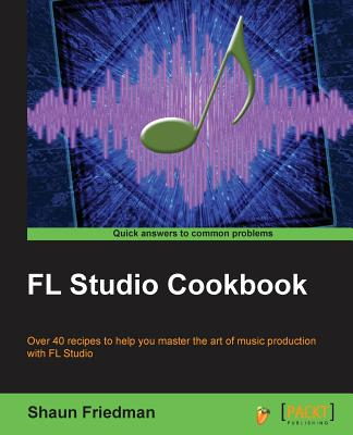 FL Studio Cookbook Cover Image