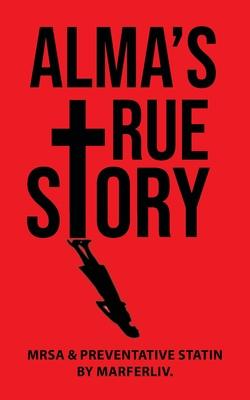 Alma's True Story Cover Image