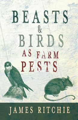 Beasts and Birds as Farm Pests Cover Image