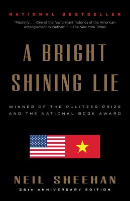 A Bright Shining Lie: John Paul Vann and America in Vietnam Cover Image