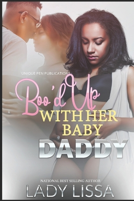 Boo'd Up With Her Baby Daddy Cover Image
