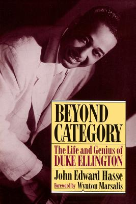 Beyond Category: The Life And Genius Of Duke Ellington Cover Image