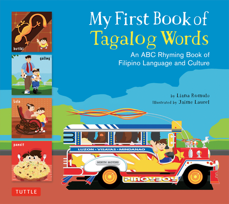 My First Book of Tagalog Words: An ABC Rhyming Book of Filipino Language and Culture Cover Image
